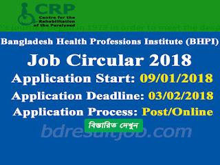 Bangladesh Health Professions Institute (BHPI)-CRP job circular 2018