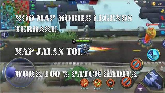 Download Mobile Legends Mod Map Jalan Tol + Cara Pasang 100% Work Patch [Kadita]