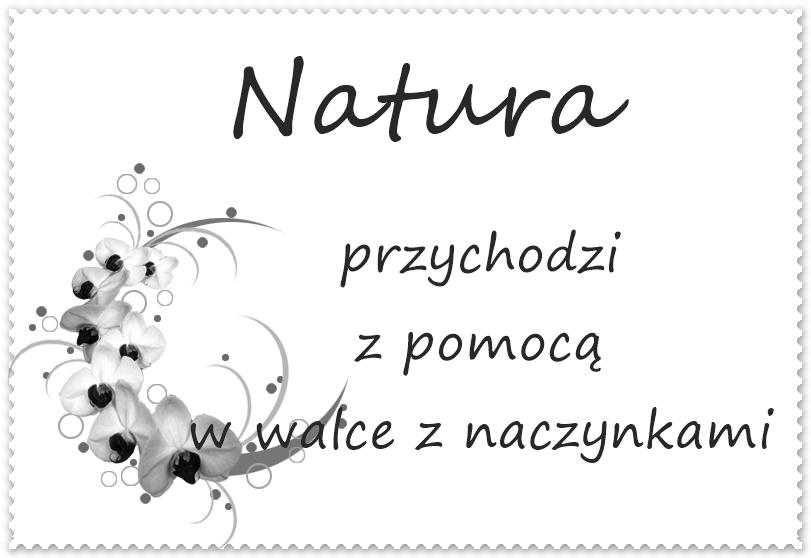 Natura przychodzi z pomocą w walce z naczynkami :)