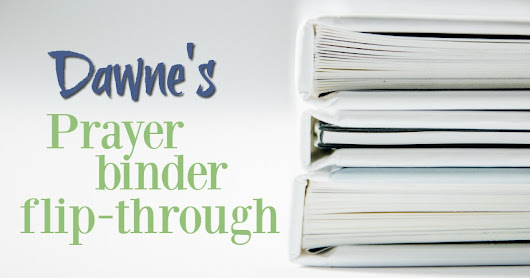 Dawne's Prayer Binder flip through!