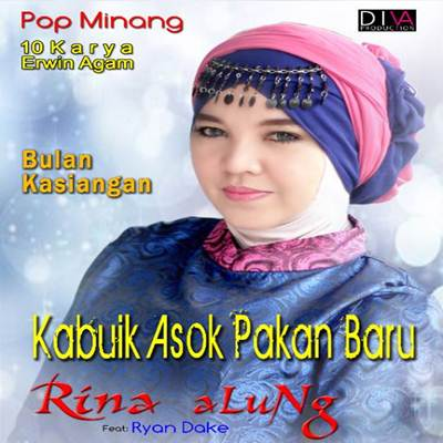 Download Lagu Minang Rina Alung Kabuik Asok  Pakanbaru Full Album