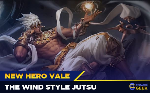 Hero Baru Mobile Legends, Vale Si Pengendali Angin