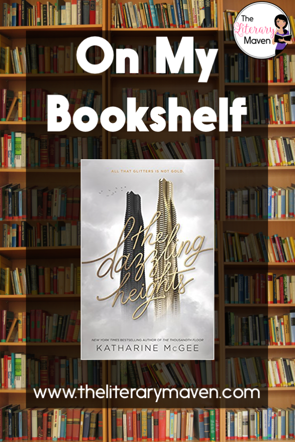 On My Bookshelf The Dazzling Heights By Katharine Mcgee