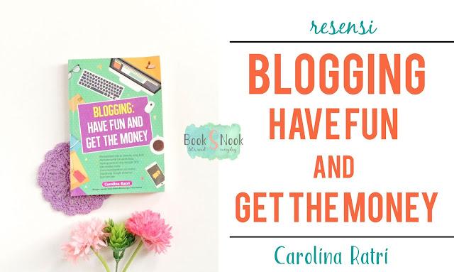 blogging, blogging menghasilkan, mendapatkan uang dari blog, blogging untuk pemula, blogger profesional, resensi buku