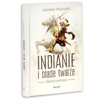 Indianie i blade twarze - Jarosław Wojtczak