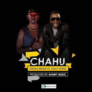 Papaa Masai Ft. Dully Sykes - Chachu