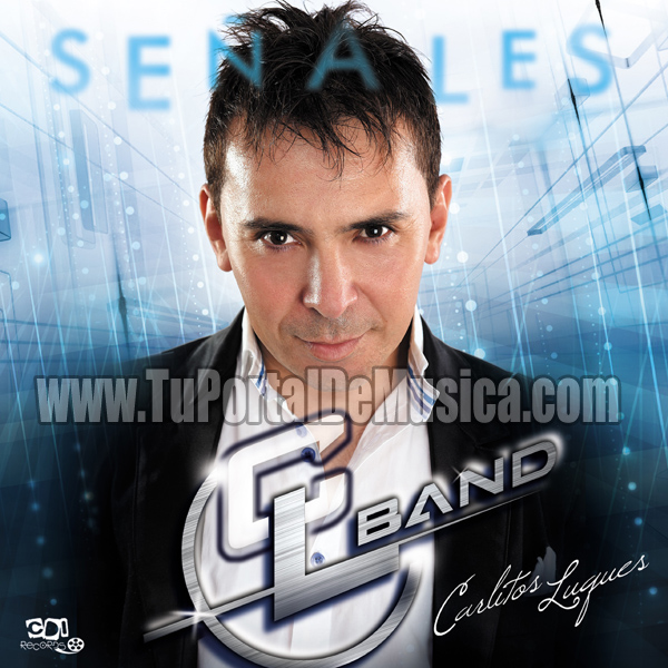 Carlitos Luques y la CL Band - Señales (2017)