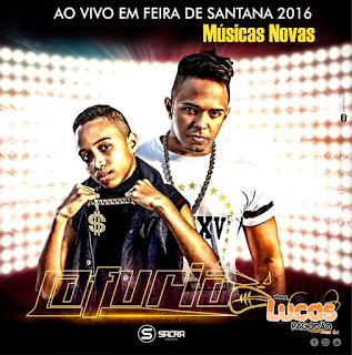 LA FURIA - AO VIVO EM FEIRA DE SANTANA 2016