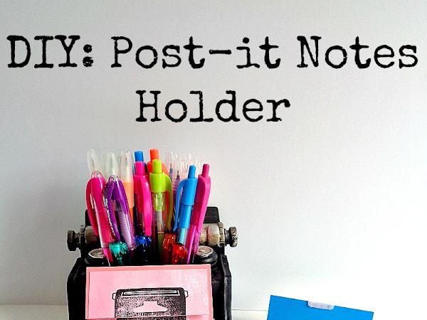 DIY: Post-it Notes Holder
