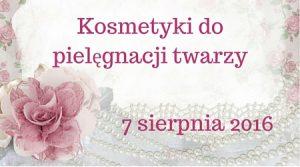 """Wyzwanie Trusted Cosmetics: Opróżniamy nasze kosmetyczki-tydzień 2:""""Kosmetyki do pielęgnacji twarzy"""" :)"""
