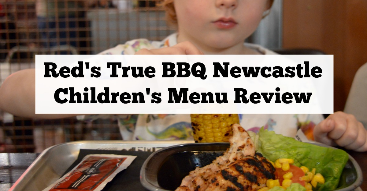 Red's True BBQ Newcastle | Menu Review (including Children's Menu)