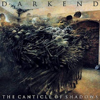 "Darkend - ""The Canticle of Shadows"""