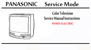 Service Mode TV PANASONIC Segala Type _ Color Television Service Manual Instructions