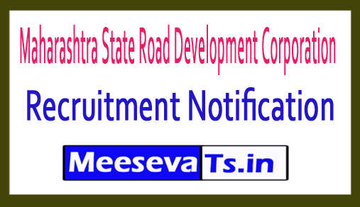 Maharashtra State Road Development Corporation  MSRDC Recruitment
