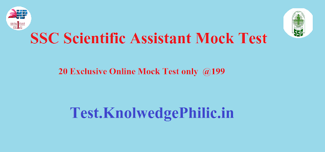 Grand Offer: Buy SSC Scientific Assistant online Mock Test only at 199 [20 Mocks]