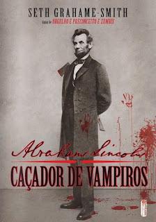 """News: Edicao especial """"Abraham Lincoln: cacador de vampiros"""". 18"""