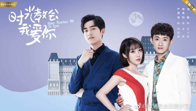 Download Drama Cina Time Teaches Me to Love Batch Subtitle Indonesia