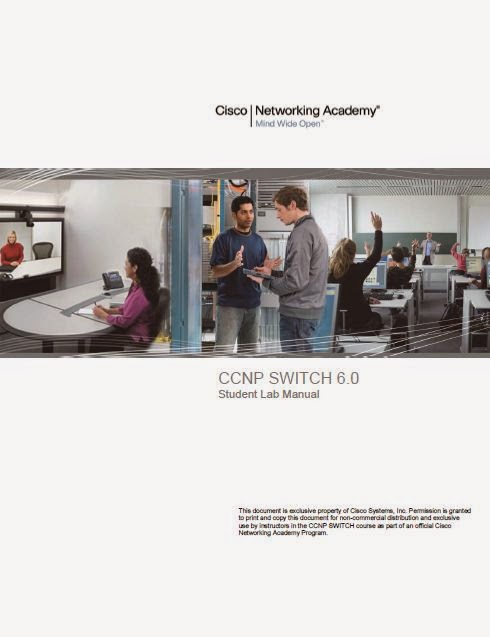 CCNP Version 6 : CCNP SWITCH- Implementing IP Switching, Student Lab Manual