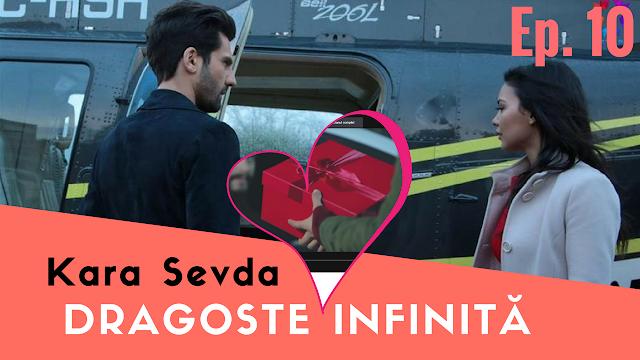 Dragoste Infinita Episodul 10 ~ Kara Sevda ~ Rezumat