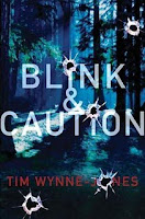 book cover of Blink and Caution by Tim Wynne-Jones