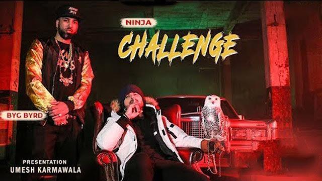 CHALLENGE LYRICS – NINJA | NEW PUNJABI SONG