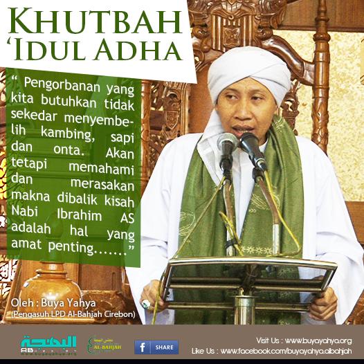 Jum'at Mubarok: Khutbah Idul Adha : Memahami Dan Merasakan