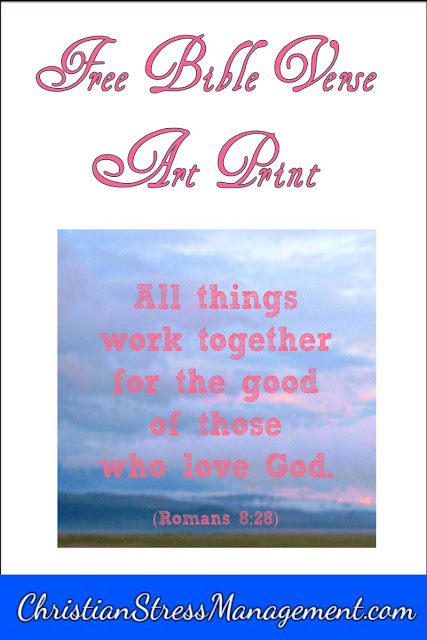All things work together for the good of those who love God (Romans 8:28) Bible verse art print.