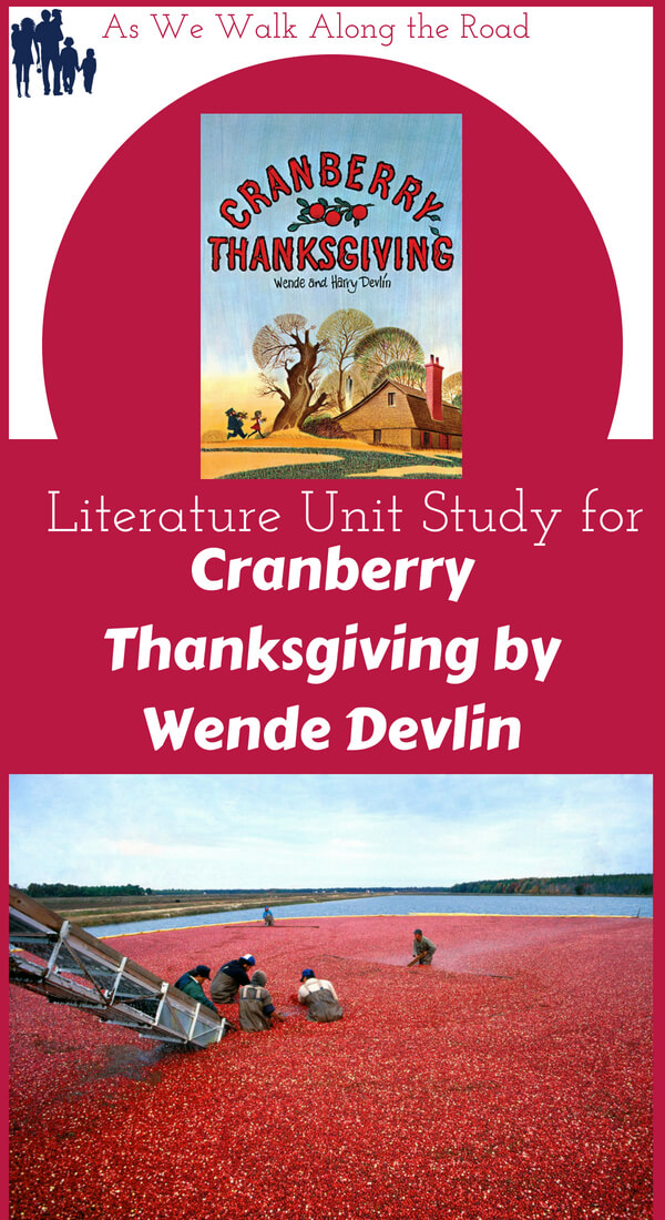 Literature Unit Study for Cranberry Thanksgiving