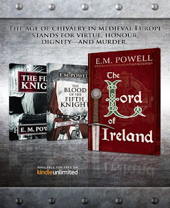 My Medieval Thriller Fifth Knight Series- over 250,000 copies sold worldwide.