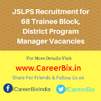 JSLPS Recruitment for 68 Trainee Block, District Program Manager Vacancies