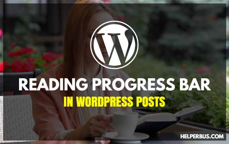 wordpress-blog-posts-mein-kaise-reading-progress-bar-add-kare
