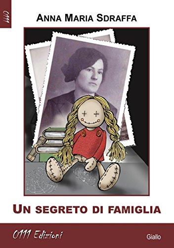 Un segreto di famiglia di Anna Maria Sdraffa