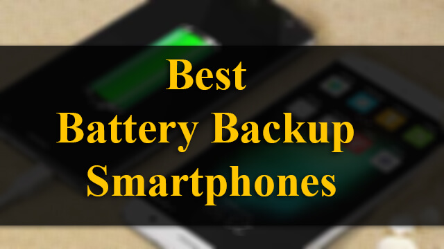 Top 7 Best Battery Backup Budget Smartphones in India