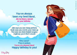 Happy Birthday Wises Cards For friends: you've always been my best friend,