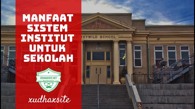Manfaat sistem institut