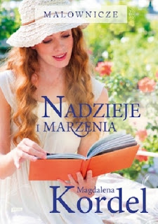#CZYTAJNIK# cz. 47 Magdalena Kordel – Nadzieje i marzenia