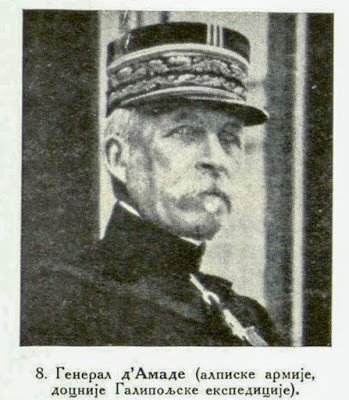 General d'Amade (Alpine Army, later Gallipoli - Expedition).