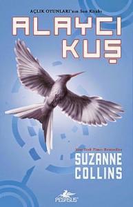 Suzanne Collins - Açlık Oyunları Alaycı Kuş