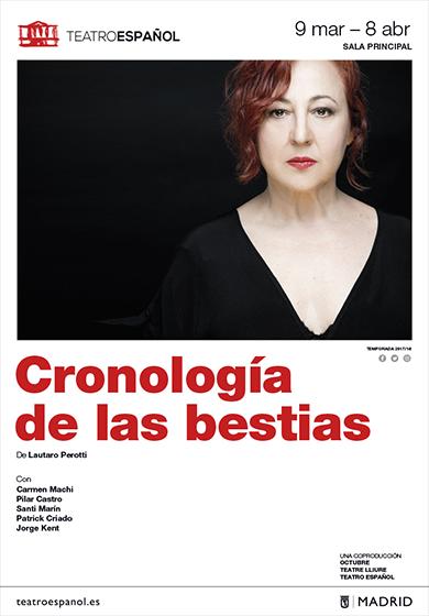 """Teatro: """"La cronología de las bestias"""" en el Teatro Español"""