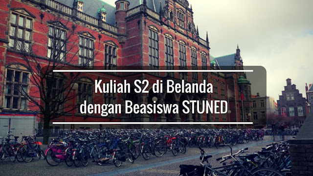 Beasiswa S2 StuNed Di Belanda