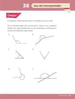 Apoyo Primaria Desafíos Matemáticos 4to. Grado Bloque II Lección 38 Uso del transportador