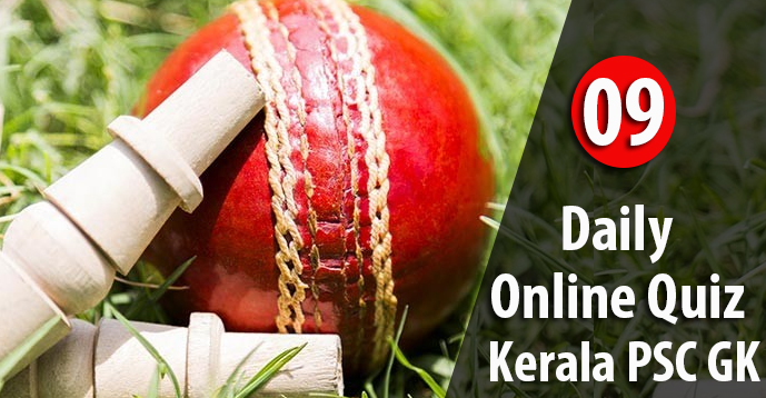 Daily Quiz Test for Kerala PSC Exams - 09