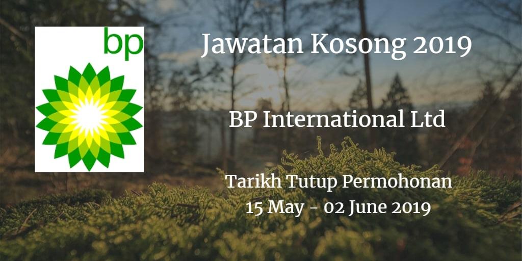 Jawatan Kosong BP International Ltd 15 May - 02 June 2019