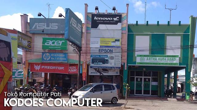 Kodoes Computer Pati: Toko komputer murah di Pati