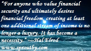 #Financial Security #Financial Freedom #Additional Stream of Income #Money Quotes #www.sproutby.com #Hal Elrod