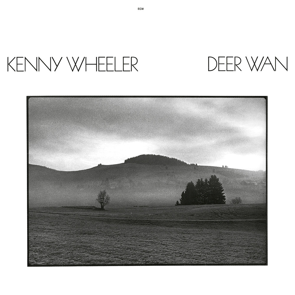Londonjazz Lp Review Kenny Wheeler Deer Wan