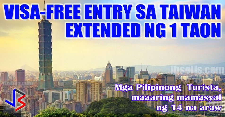"Taiwan on Thursday announced that its trial visa exemption for Filipinos has been extended for another year. Visa-free entry for Filipinos will continue until July 31, 2019. a statement by the Taiwan Economic and Cultural Office (TECO) indicated that the visa-free policy will be reviewed for a possible further extension beyond the one-year extension. Taiwan first enforced its visa-free policy for the Philippines on Nov. 1, 2017.  ""This visa-free privilege is a reflection of Taiwan's goodwill and friendship towards all Filipinos under the 'New Southbound Policy' which aims to build stronger bilateral relations and closer people-to-people connectivity between Taiwan and the Philippines,"" said Michael Peiyung Hsu, Taiwan's Representative to the Philippines. Manila and Taipei have no formal diplomatic ties owing to the One-China Policy. Taiwan has no embassy in Manila and is instead represented by TECO, which acts as its de-facto embassy in the country.   Taiwan is a self-ruling democratic island which separated from mainland China in 1949.    The following requirements are required to avail of the free-entry visa to Taiwan:    1. A regular passport with a remaining six (6) months validity from the date of entry. 2. A return ticket or a ticket for the traveler's next destination and a visa for that destination if it is required.  3. No criminal record in Taiwan.  4. A proof of accommodation, such as hotel booking or host/sponsor's contact information /or arrangements of tour, travel, visit, events and meeting.   Those who intend to stay in Taiwan for more than 14 days or for the purpose of study, work, missionary, employment and other gainful activities are still required to obtain appropriate visas before entering Taiwan.  The number of two-way visitors hit a record high in 2017 wherein Filipino travelers going to Taiwan reached 290,784 while Taiwanese visitors to the Philippines reached 236,777.  Among the many place to visit in Taiwan include the the National Palace Museum, the best-known Shilin Night Market to Tainan Flowers Night Market, the gargantuan Chung Tai Chan Monastery in Puli Town, the Taipei101, and the many national parks, forest or state reserves.  Taiwan also have a nationwide free Wi-Fi internet that rolled out in 2011, allowing residents to log on to the island's network, ITaiwan, at thousands of hotspots."