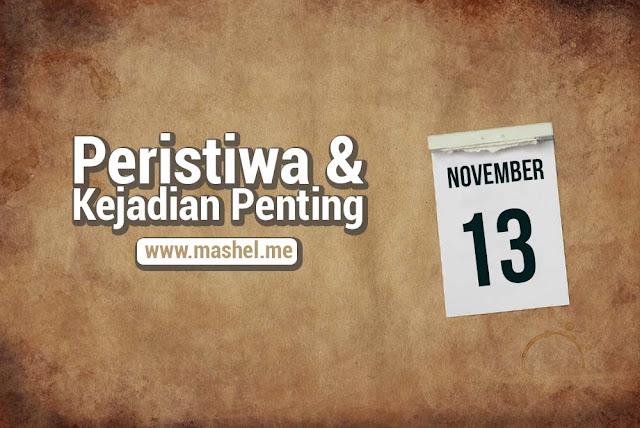 Peristiwa dan Kejadian Penting Tanggal 13 November