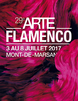 festivales flamencos 29e festival arte flamenco mont de marsan 3 au 8 juillet 2017