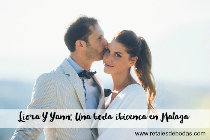 una boda ibicenca en malaga blog bodas retales de bodas
